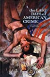 the last days of american crime t.3