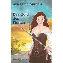 Das Gold des Piraten (Hazel-Roman, Band 4)