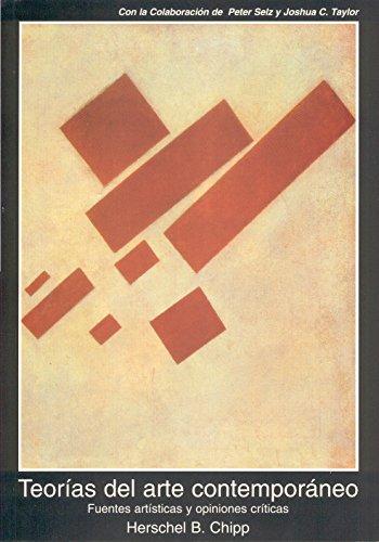 Teorías del arte contemporáneo (Fuentes de arte) por Herschel B. Chipp