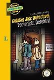 Holiday Job: Detective! - Ferienjob: Detektiv! - Buch mit MP3-CD (Englische Krimis für Kids) - Luisa Hartmann