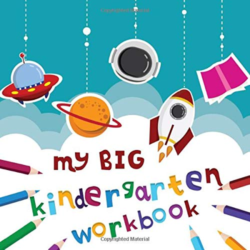 My Big Kindergarten Workbook: Big Preschool workbooks over 100 Pages with ABC & Numbers - The Jumbo Activity Books for Kids Ages 4-8 | Workbook ... Fun Games, Puzzle Games and Coloring Games
