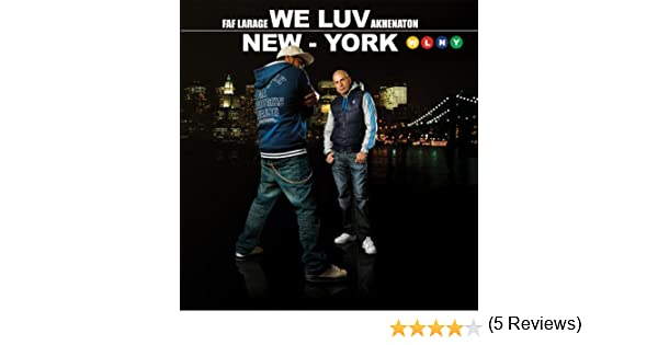 NEW FAF YORK WE AKHENATON GRATUITEMENT LUV TÉLÉCHARGER LARAGE