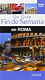 Roma (Un Gran Fin De Semana) (Un Gran Fin De Semana En)