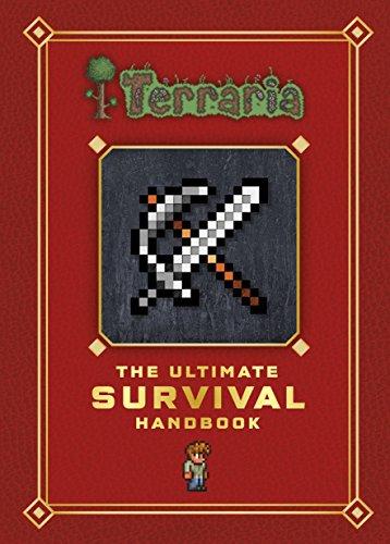 Terraria: The Ultimate Survival Handbook (English Edition) - Stampy R Minecraft