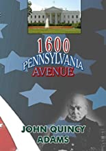 1600 Penn Avenue: John Quincy Adams [DVD] [Import] hier kaufen