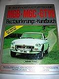 MGB. MGC. GTV8 Restaurierungs- Handbuch
