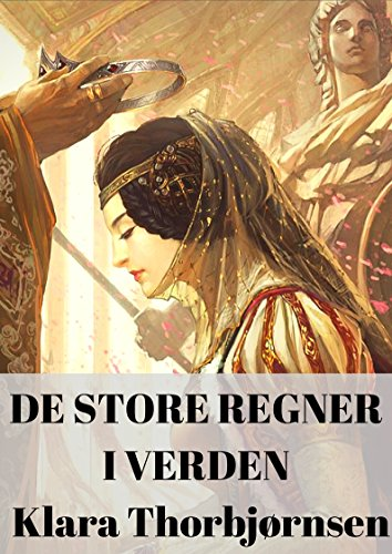 De store regner i verden (Norwegian Edition) por Klara  Thorbjørnsen