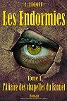 Les Endormies, tome I : L'Affaires des chapelles du Faouët par Legoff