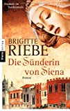 - Brigitte Riebe