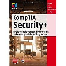 CompTIA Security+: IT-Sicherheit verständlich erklärt - Vorbereitung auf die Prüfung SYO-401 (mitp Professional)
