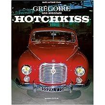Grégoire, une aventure Hotchkiss