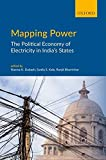 #4: Mapping Power: The Political Economy of Electricity in India's States