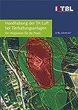 Handhabung der TA Luft bei Tierhaltungsanlagen: Ein Wegweiser für die Praxis