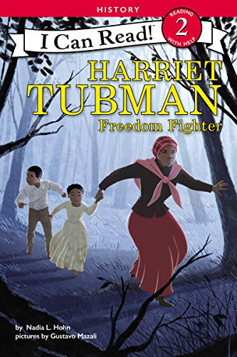 Harriet Tubman: Freedom Fighter (I Can Read Level 2)