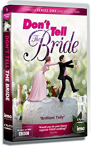 Dont Tell the Bride – Series 1 – As seen on the BBC – 2 DVD Set [UK Import]