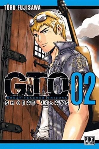 GTO Shônan 14 Days, tome 02 par FUJISAWA Tôru / FUJISAWA Tohru