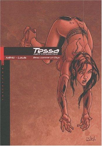 Tessa, agent intergalactique Volume 3, Beau comme un Diyo