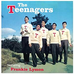 The Teenagers Feat. Frankie Lymon