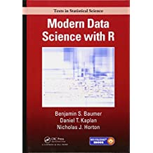 Modern Data Science with R (Texts in Statistical Science)