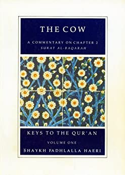 Commentaries on Chapters ONE and TWO of the Qur'an (Keys to the Qur'an Book 1) (English Edition) di [Haeri, Shaykh Fadhlalla]