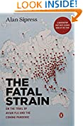 #7: The Fatal Strain: On the Trail of Avian Flu and the Coming Pandemic