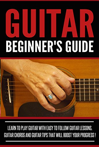 GUITAR :Guitar Beginner\'s Guide, Learn To Play Guitar With Easy To ...