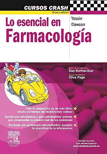 Lo esencial en farmacología (Cursos Crash) por G. Yassin