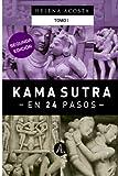 Kama sutra en 24 pasos Tomo 1: Volume 1