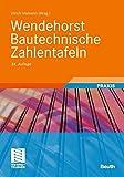 Wendehorst Bautechnische Zahlentafeln -