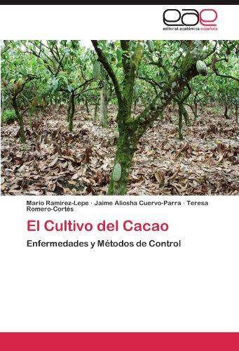 El Cultivo del Cacao por Ramírez-Lepe Mario