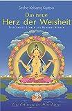 Das neue Herz der Weisheit - Geshe Kelsang Gyatso