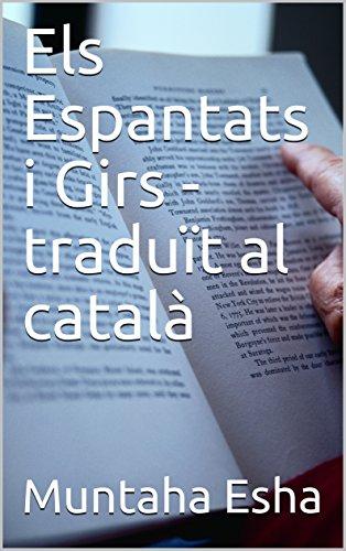 Els Espantats i Girs - traduït al català (Catalan Edition)