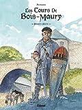 Les Tours de Bois-Maury - Intégrale Tome 01 à Tome 05 : Premiere partie
