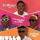 Hullo (feat. Hypa & Airboy) [Explicit]