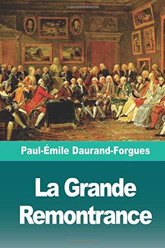 La Grande Remontrance: Épisode de l'histoire de l'Angleterre