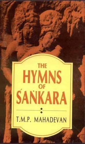 The Hymns of Sankara by T.M.P Mahadevan (2002-01-01)
