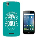 003693 - Quote - Positive Vibes Only Design Acer Liquid