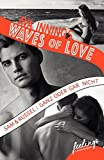 Waves of Love - Sam & Russel: Ganz oder gar nicht: Roman