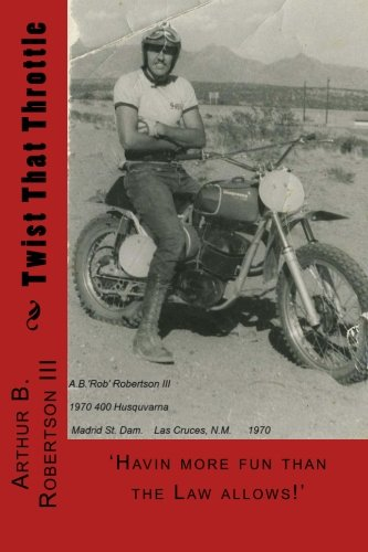 Twist That Throttle por Arthur B Robertson III