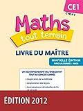 Maths tout terrain CE1 • Livre du maître (Éd.2012)