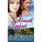 Almost Perfect by Julie Ortolon (2012-11-28)