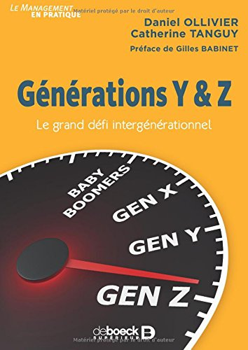 Gnrations Y & Z : Le grand dfi intergnrationnel