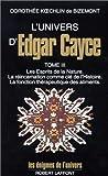 l univers d edgar cayce tome 3 de doroth?e koechlin de bizemont 19 mars 1992 broch?