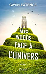 Alex Woods face à l'univers (Romans étrangers) (French Edition)