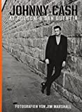 Johnny Cash at Folsom & San Quentin: Fotografien von Jim Marshall