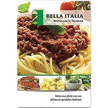 Bella Italia Recettes pour le Thermomix