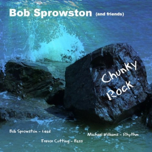 Chunky Rock (feat. Trevor Cutting & Michael Williams) - Chunky Rock