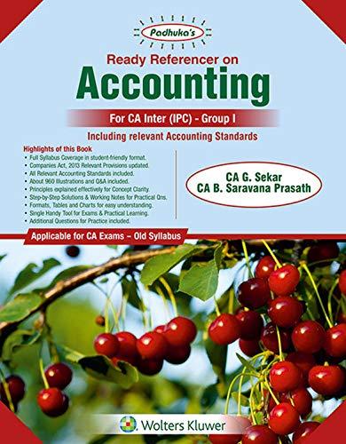 Padhuka's Ready Referencer On Accounting (IPC - Old Syllabus): For CA Inter/IPCC Old Syllabus - for May 2019 Exams