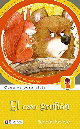 El oso gruñón (Cuentos para sentir): Amazon.es: Begoña