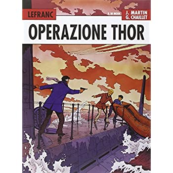 Operazione Thor. Lefranc L'integrale (1966-1979): 2